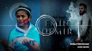 Kan Ağlıyor 39 Doğu 39 Türkistan Emin Demir