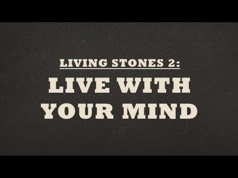 Live With Your Mind