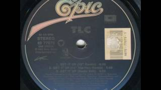 """TLC - Get It Up (12"""" VH1 Extended Club Remix)"""