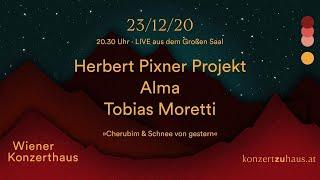 Herbert Pixner Projekt ☆ Tobias Moretti ☆ Alma ❖ Live aus dem Wiener Konzerthaus