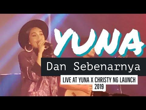 Yuna - Dan Sebenarnya (live 2019 #YUNAXCHRISTYNG)