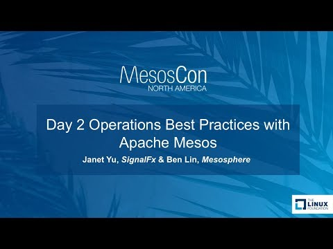 Day 2 Operations Best Practices with Apache Mesos - 동영상