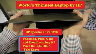 World thinnest laptop. HP Spectre 13 v122TU Unboxing pros and cons 2016