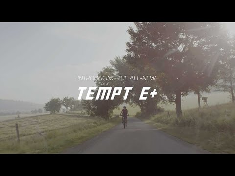 Introducing Tempt E+