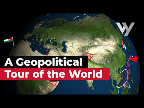 A Geopolitical Tour of the World