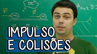 Impulso e Colisões - Extensivo Física | Descomplica