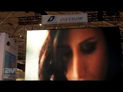 ISE 2015: Shenzhen Dicolor Shows Off N1 Series of LED Displays