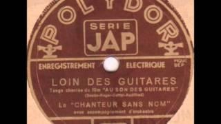 """le chanteur sans nom """" loin des guitares """" 1936"""