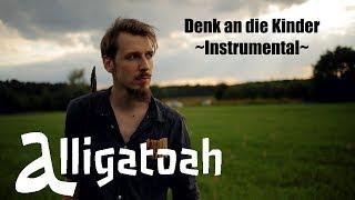 Alligatoah | Denk an die Kinder | Instrumental