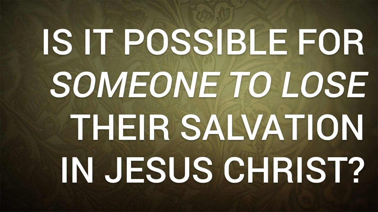 can you lose your salvation kjv
