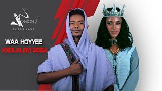 Andualem Gosa -Waa Hoyyee - New Ethiopia Oromo Music Video 2020 (Official Video)