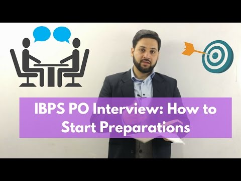 IBPS PO Interview : How to Start Preparations