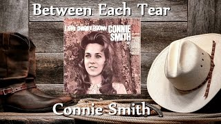 Connie Smith - Between Each Tear YouTube Videos