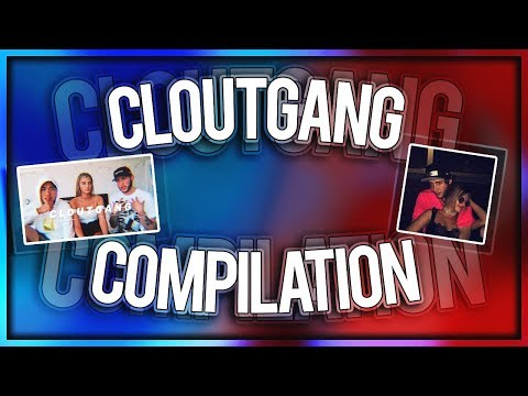CLOUTGANG FUNNIEST/CUTEST/BEST MOMENTS COMPILATION #1