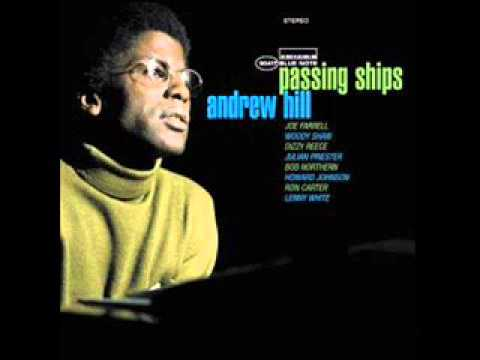 Andrew Hill - Passing Ships 1969 (FULL ALBUM)