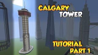 Minecraft Calgary Tower Tutorial Part 1