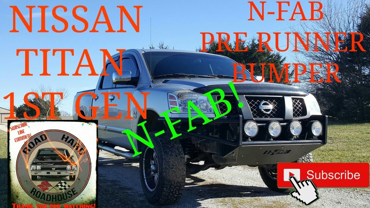2004-2015 NISSAN TITAN REMOVAL OF FRONT BUMPER AND N-FAB PRE-RUNNER Bumper  INSTALL