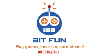 Strategy To Earn Bitcoin With Bitfun's Dice Game 2017 (withdraw at 10k satoshi)