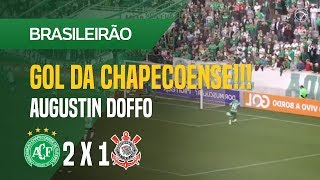 GOL (AUGUSTIN DOFFO) -  CHAPECOENSE X CORINTHIANS - 12/08 - BRASILEIRÃO 2018
