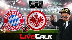 GOAL Live Talk | FC BAYERN vs FRANKFURT