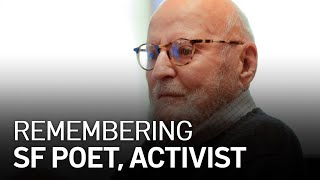 Remembering Renowned Poet and Activist Lawrence Ferlinghetti
