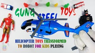 Helicopter Toys Transformed To Robot For Kids Playing - Toys Video For Kids And Son