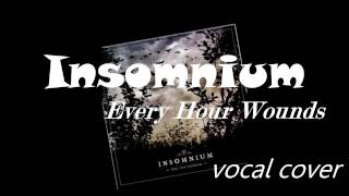 Insomnium - Every Hour Wounds (vocal cover)