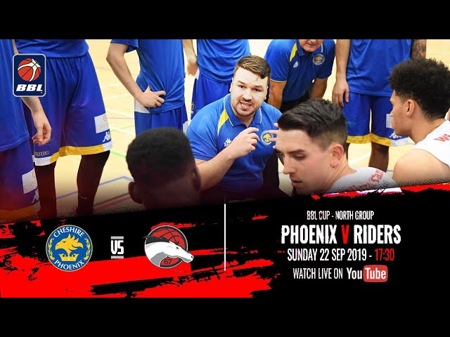 2019-20 BBL Cup: Cheshire Phoenix v Leicester Riders - Sunday 22 September 2019