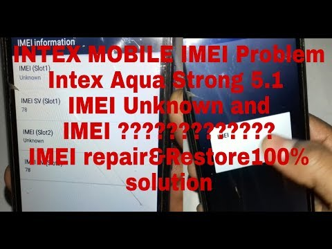 INTEX Aqua Strong 5.1 IMEI Problem Solution Repair Restore With UMT Dongle Pro Easy To Repair IMEI