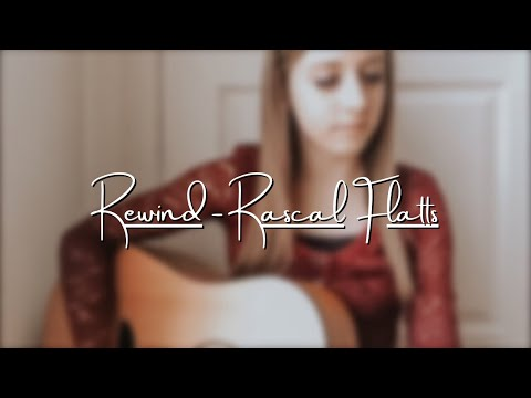 Rewind - Rascal Flatts (Cover)