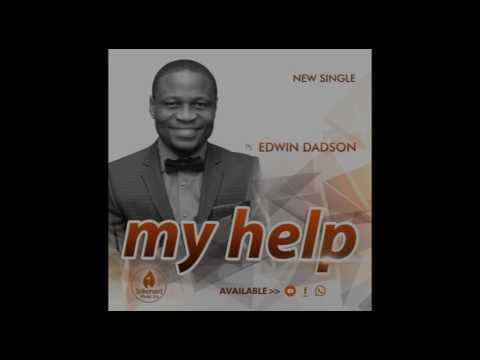 My Help - Ps.  Edwin Dadson
