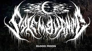 SALEM BURNING - BLOOD MOON