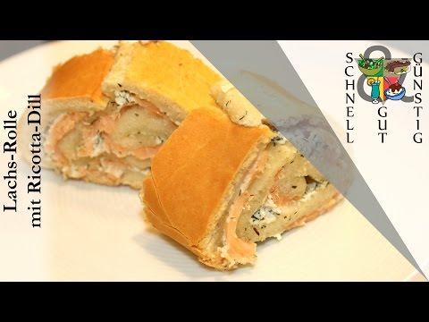Schnell, Gut & Günstig Kochen: Lachs-Rolle mit Ricotta-Dill : Mittagessen / Abendessen / Snack