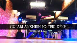 Gulabi Aankhen Jo Teri Dekhi | Noor | Ft Sonakshi Sinha Dance Choreography Ashish