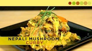 Mushroom Curry | Nepali Style | Chef Atul Kochhar