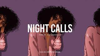 Bryson Tiller x Kehlani / R&B Type Beat ''Night Calls'' | Smooth Instrumental | Eibyondatrack
