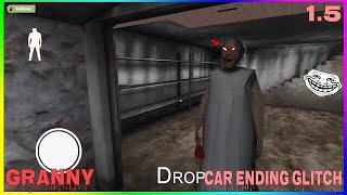 Granny New CAR ENDING Glitch! | Work 100% Version 1.5 (Android ONLY!!!!!!!)