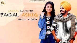 Pagal Ashiq | (Full HD) | Jaspal sandhu | New Punjabi Songs 2019 | Jass Records