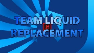 Jevf the Team Liquid Replacement