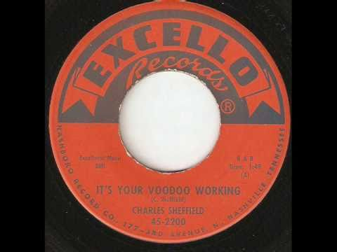 CHARLES SHEFFIELD Its Your Voodoo Working EXCELLO