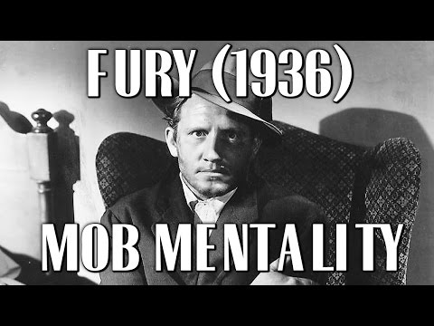 Fury (1936) Mob Mentality | Film Analysis
