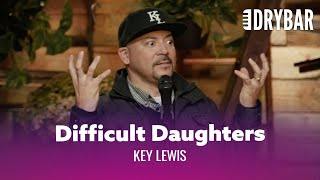 Daughters Can Be Hard To Like. Key Lewis - Full Special