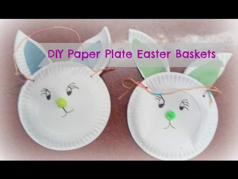 How To Make Bunny Paper Plate Easter Baskets Easy Easter Baskets