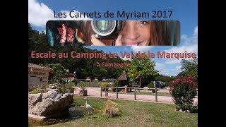 Escale au camping Le Val de la Marquise à Campagne