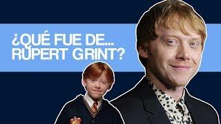 ¿Qué fue de...Rupert Grint?