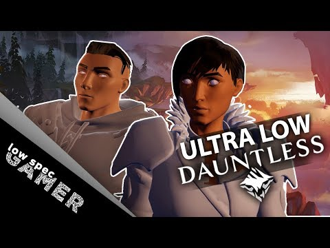 Dauntless in a low end PC using ULTRA LOW graphics - YouTube