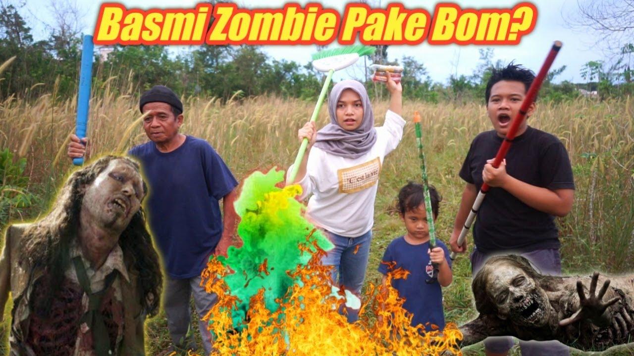 MELAWAN ZOMBIE DENGAN BOM | eybel channel