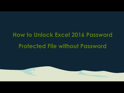 how to unlock excel 2016 password protected file without password youtube