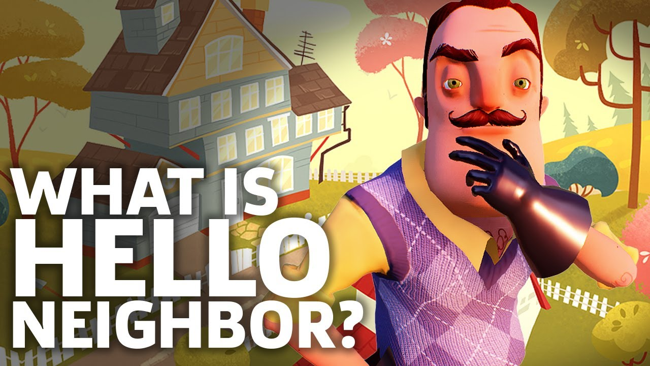 What Is Hello Neighbor Gameplay Overview Youtube