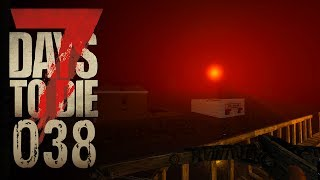 🔨 7 Days to Die [038] [Zombiehorde in der Feralnacht] Let's Play Gameplay Deutsch German thumbnail